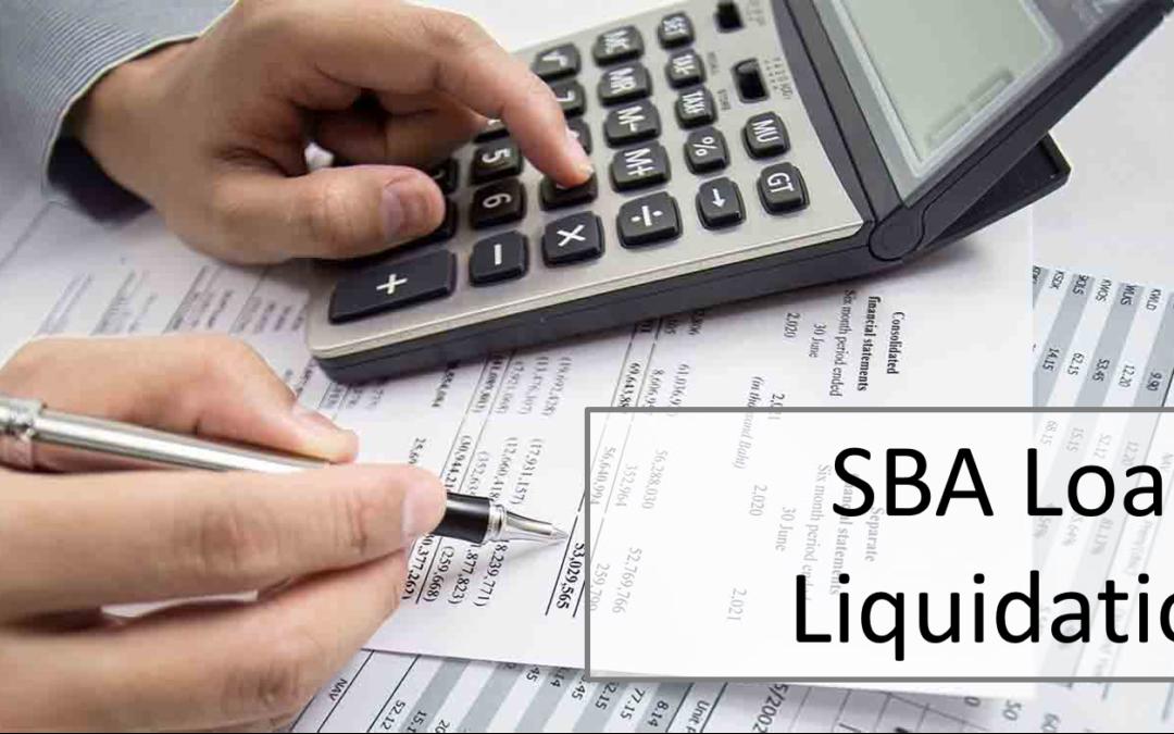 Business Appraisal for an SBA Loan Liquidation